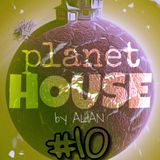 planetHOUSE - Episode #10 (by ALIAN) [Drum & Bass Edition]