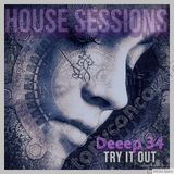 HOUSE SESSIONS Deeep34 TRY IT OUT  - Disco House, NuDisco, Funky House