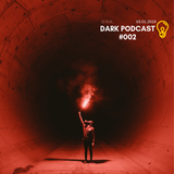 U.O.K. - Dark Podcast #002 (03.01.2019)