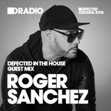 Defected In The House Radio Show 08.08.16 Guest Mix Roger Sanchez
