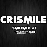 SmileMix #1 - Dimitri Vegas & Like Mike