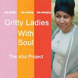 Gritty Ladies WITH  SOUL
