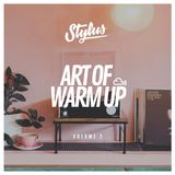 @DJStylusUK - The Art Of Warm Up 002