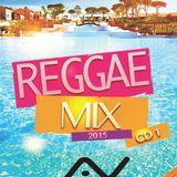 Reggae Mix 2015 - CD 1