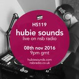 Hubie Sounds 119 - 08th Nov 2016