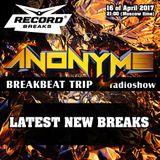 ANONYMS - BREAKBEAT TRIP 16.04.2017 @ RADIO RECORD BREAKS