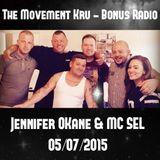 The Movement Show with Jennifer O'Kane & MC SEL