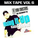 MIX MASTERS DJ ROWDY D 945 FM DINAMICA MIX TAPE VOL 6.