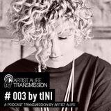 Artist Alife Transmission #3 - tINI