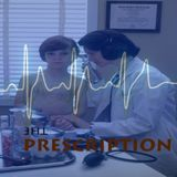 The Prescription Volume 1