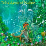 PsyTo - Tribal dance of Nature