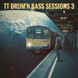TT Drum'n Bass Sessions 3