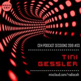 CEH Podcast Sessions 2019 #03 | TINI GESSLER