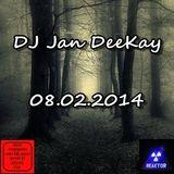 DJ Jan DeeKay - 08.02.2014