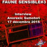 interview Anorexic Xumotori (Emission Faune Sensible du 17 décembre 2015)