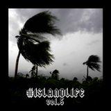 #ISLANDLIFE VOL.5 - VIEWS