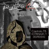 LALETRACAPITAL PODCAST (ONDA LATINA) - CAPÍTULO 78- HOMENAJES Y DESPEDIDAS