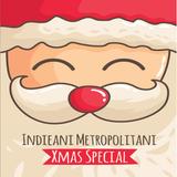 Xmas Special 16 - Indieani Metropolitani