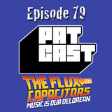 Episode 79 - A Flux Capacitor