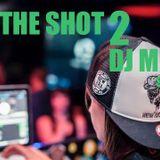 DJ MIXTEE bite the shot vol.2
