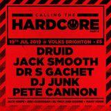 Dr S Gachet- LIVE @ Calling The Hardcore #006 - 19/07/2019 - '92-93 Hardcore Set