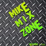 MIKE Session  # 008 (By MIKE MrLocomix)