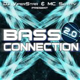 DJ ViperStar & MC Skatty - Bass Connection 2.0