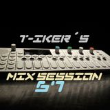 T-iker´s Mix Session 67