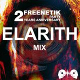 FREENETIK PARTY 2 YEARS ANNIVERSARY - ELARITH - MIX