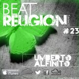 #23 BEAT RELIGION Select UMBERTO ALFINITO