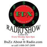 BDX Radio Show Listen LIVE Every Monday 8pm-9pm On www.BuZzAboutItRADIO.com or c