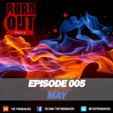 BurnOut Radio: Episode 005