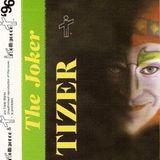 Tizer - The Joker - Side B - Intelligence Mix 1996