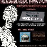 The Mental Metal Trivia Show 01/29/15: Detroit Rocks #Metal #Hard Rock #Heavy Metal #Classic Rock