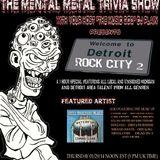 The Mental Metal Trivia Show 01/29/15: Detroit Rocks #Metal #Hard Rock #Heavy Metal #Classic Rock