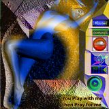 You Play with me  then Pray for me [ Aboo Adl Mixcloud ]
