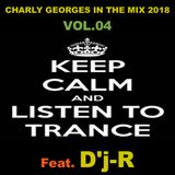 Charly Georges In The Mix 2018 Vol.04 (Feat. D'j-R)