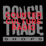 Rough Trade Shops' Counter Culture Radio - 28th July 2016