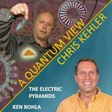 CHRIS KEHLER with Guest KEN ROHLA - A QUANTUM VIEW 08-16-2017