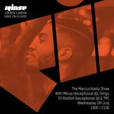 Rinse FM 05-07-17 Marcus Nasty Show (HQ)
