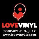 Love Vinyl Podcast #1 Sept 17