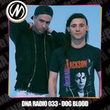DNA RADIO 033 - DOG BLOOD
