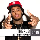 The Rub - History Of Hip Hop 2010 Mix