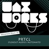 Movement Music 36: PRTCL (Flexout Audio / AutomAte) DNB