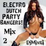 Electro Dutch Party Bangers! [Mix 2]
