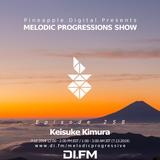 Melodic Progressions Show @ DI.FM Episode 258 - Keisuke Kimura