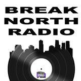 Break North Radio - Episode 1 - Funky Worm - April 1/2017
