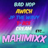 MAHIMIXX -J MIX- (BADHOP,Awich,JP THE WAVY,T-Ace,CREAM,etc...)