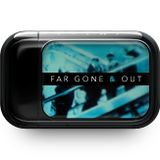 Far Gone & Out