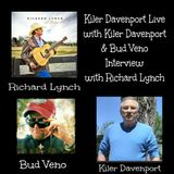 KDL with host Kiler Davenport and cohost Bud Veno: Interview with Richard Lynch